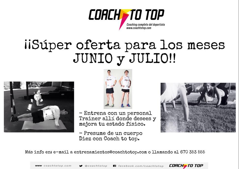 Oferta de entrenos Coach to top para Junio y Julio